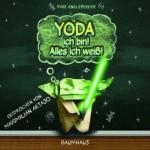 Yoda ich bin! Alles ich weiß! (18.02.2011)