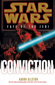Fate of the Jedi 7: Conviction (2011, Hardcover)