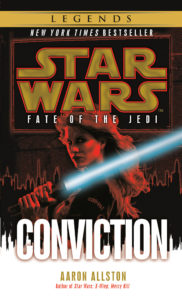 Star Wars Legends: Fate of the Jedi 7: Conviction (November 2020)