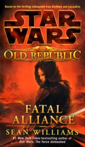 The Old Republic: Fatal Alliance (2011, Paperback)
