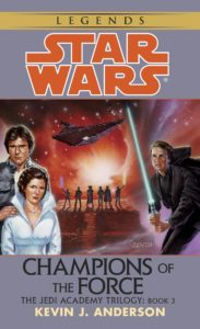 The Jedi Academy Trilogy 3: Champions of the Force (2014, Legends-Cover)