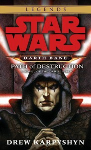 Darth Bane: Path of Destruction (Legends Cover)