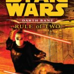 Darth Bane: Rule of Two (Legends-Cover)