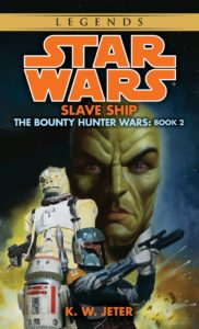 The Bounty Hunter Wars 2: Slave Ship (2015, Legends-Cover)