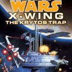 X-Wing: The Krytos Trap (2016, Legends-Cover)
