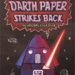 Darth Paper Strikes Back: An Origami Yoda Book (01.08.2011)