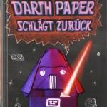 Darth Paper schlägt zurück – Ein Origami-Yoda-Roman (14.10.2011)
