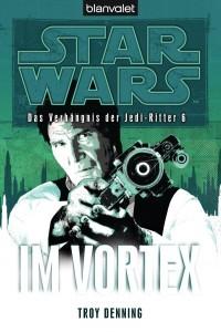 Das Verhängnis der Jedi-Ritter 6: Im Vortex