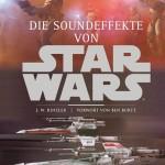 Die Soundeffekte von Star Wars (15.11.2011)