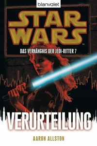 Das Verhängnis der Jedi-Ritter 7: Verurteilung