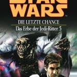 Das Erbe der Jedi-Ritter 5: Die letzte Chance (2012, eBook)