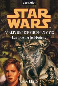 Das Erbe der Jedi-Ritter 7: Anakin und die Yuuzhan Vong (2012, eBook)