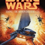 X-Wing: Die Mission der Rebellen (2012, E-Book)