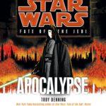 Fate of the Jedi 9: Apocalypse (2012, CD)