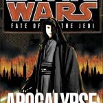 Fate of the Jedi 9: Apocalypse (2013, Taschenbuch)