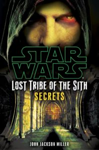Lost Tribe of the Sith 8: Secrets