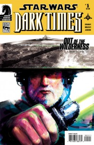 Dark Times #22: Out of the Wilderness, Part 5