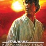 A New Hope: The Life of Luke Skywalker (01.05.2012)