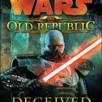 The Old Republic: Deceived (2012, Paperback)
