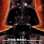 The Rise and Fall of Darth Vader (01.05.2012)