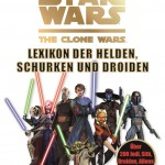 The Clone Wars: Lexikon der Helden, Schurken und Droiden (27.08.2012)