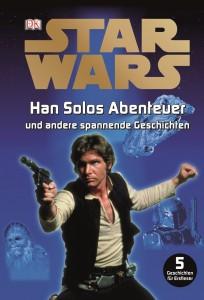 Han Solos Abenteuer und andere spannende Geschichten (27.08.2012)