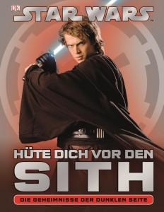 Hüte dich vor den Sith – Die Geheimnisse der Dunklen Seite (27.09.2012)