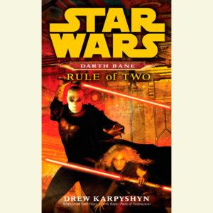 Darth Bane 2: Rule of Two (30.10.2012)