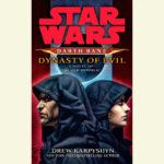 Darth Bane 3: Dynasty of Evil (30.10.2012)
