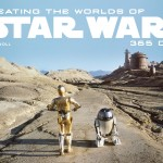 Creating the Worlds of Star Wars: 365 Days (01.11.2012)