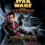 The Old Republic: Annihilation (2012, CD)