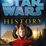 Star Wars and History (09.11.2012)
