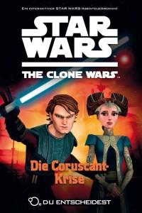 The Clone Wars: Du entscheidest 4: Die Coruscant-Krise (20.11.2012)