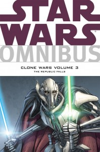 Star Wars Omnibus: Clone Wars Volume 3: The Republic Falls