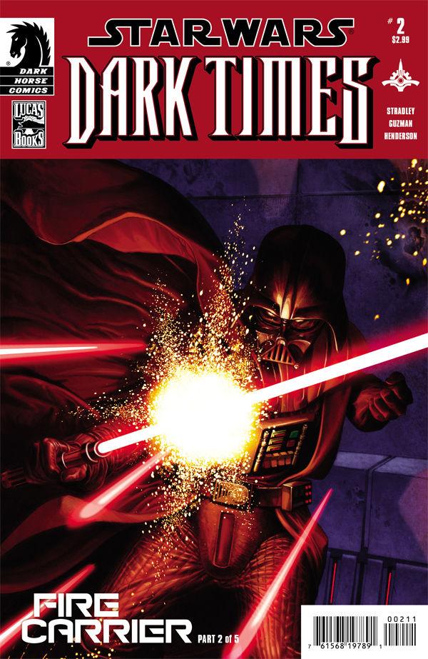 Dark Times: Fire Carrier #2