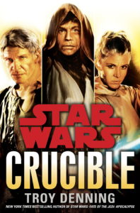 Star Wars: Crucible (2013, Hardcover)