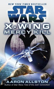 X-Wing: Mercy Kill (25.06.2013)