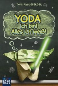 Yoda ich bin! Alles ich weiß! (16.08.2013)