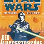 Das Verhängnis der Jedi-Ritter 1: Der Ausgestoßene