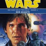 Die Han Solo-Trilogie - Band 2 - Der Gejagte