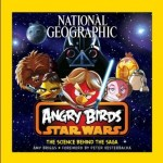 Angry Birds Star Wars: The Science Behind the Saga