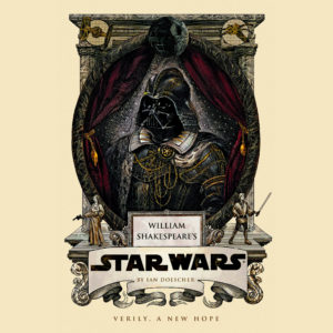 William Shakespeare's Star Wars: Verily, A New Hope (01.10.2013)
