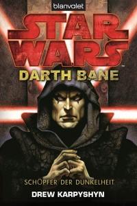 Darth Bane: Schöpfer der Dunkelheit (Paperback-Ausgabe)