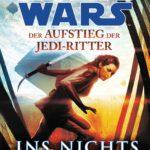 Der Aufstieg der Jedi-Ritter: Ins Nichts