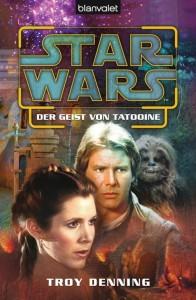 Troy Denning - Der Geist von Tatooine