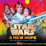 "Star Wars: A New Hope - The Original Radio Drama, Topps ""Light Side"" Collector's Edition (06.11.2013)"