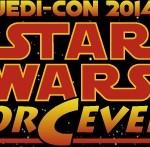 Jedi-Con 2014: Star Wars ForCever