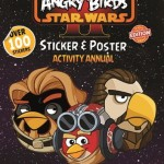 Angry Birds Star Wars II: Sticker & Poster Activity Annual