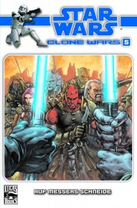 Clone Wars #5: Auf Messers Schneide (17.06.2009)
