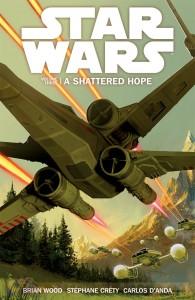 Star Wars Volume 3: A Shattered Hope